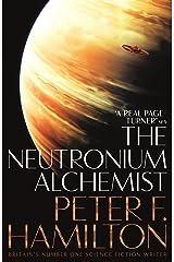 The Neutronium Alchemist (The Night's Dawn trilogy) Paperback