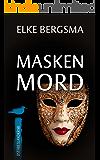Maskenmord - Ostfrieslandkrimi (Büttner und Hasenkrug ermitteln 12)