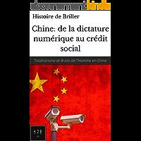 Les Droits de l'Homme en Chine et le Totalitarisme chinois: De la dictature numérique au crédit social
