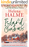 An Island Christmas: A Wintry Tale of Love, Family and Impossible Choices (Love on the Island Book 2)