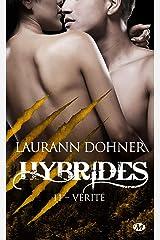 Vérité: Hybrides, T11 Format Kindle