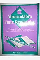 Abracadabra Flute Repertoire: Accompanied Solos for the Learner chosen and arranged by Malcolm Pollock (Instrumental Music) Paperback