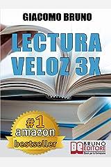 Lectura Veloz 3X. Técnicas de lectura ràpida y aprendizaje para triplicar tu velocidad sin esfuerzo (Spanish Edition) Formato Kindle
