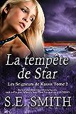 La tempête de Star: Les Seigneurs de Kassis Tome 2