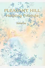 Pleasant Hill - Helping Friends Kindle Edition