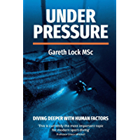Under Pressure: Diving Deeper with Human Factors (English Edition)