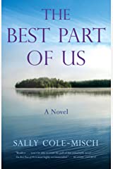 The Best Part of Us: A Novel Kindle Edition
