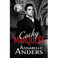 Cocky Marquess (Regency Cocky Gents Book 6) (English Edition)