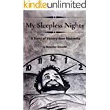 My Sleepless Nights: A Story of Victory over Insomnia