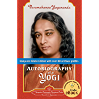 Autobiography of a Yogi (Complete Edition)
