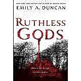 Ruthless Gods: A Novel: 2 (Something Dark and Holy, 2)