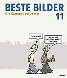 Beste Bilder 11: Die Cartoons des Jahres (Beste Bilder - Die Cartoons des Jahres)