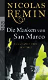 Die Masken von San Marco: Commissario Trons vierter Fall (Alvise Tron ermittelt, Band 4)