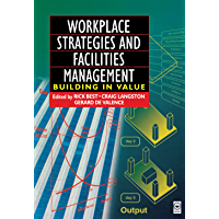 Workplace Strategies and Facilities Management (English Edition)