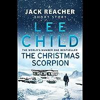 The Christmas Scorpion: A Jack Reacher Short Story (English Edition)