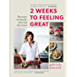 2 Weeks to Feeling Great (English Edition)