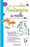 Mon grand cahier Montessori des maths