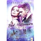 Bad Millionaire Desire: Liebesroman (German Edition)