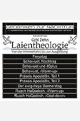GzN Zehn: Laientheologie - Von der Himmelfahrt bis zur Ausgießung Kindle Ausgabe