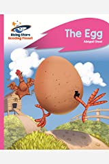 Reading Planet - The Egg - Pink B: Rocket Phonics (Rising Stars Reading Planet) Kindle Edition