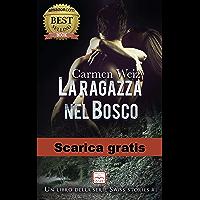 La ragazza nel bosco (e-book gratis - Swiss Stories #1): Serie romanzi rosa con un pizzico di suspance e tanta avventura…