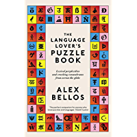 The Language Lover's Puzzle Book: Lexical perplexities and cracking conundrums from across the globe (English Edition)