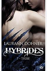 Tigre: Hybrides, T7 Format Kindle