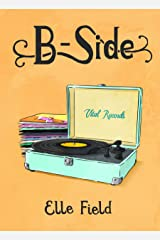 B-Side: (Arielle Lockley 2.5) (Arielle Lockley Series) Kindle Edition
