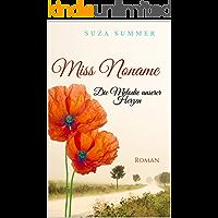 Miss Noname : Die Melodie unserer Herzen