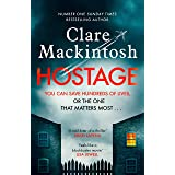 Hostage: The gripping new Sunday Times bestselling thriller
