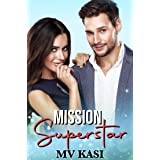 Mission Superstar: an enemies to lovers Indian romance