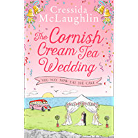 The Cornish Cream Tea Wedding: Part Three – You May Now Eat The Cake: the perfect uplifting and heartwarming Cornish…