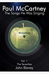 Paul McCartney: The Songs He Was Singing Kindle Edition