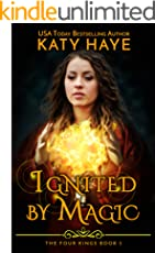Ignited by Magic: A sweet, reverse harem fantasy novella (The Four Kings Book 5)