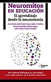 Neuromitos en educación (Spanish Edition)