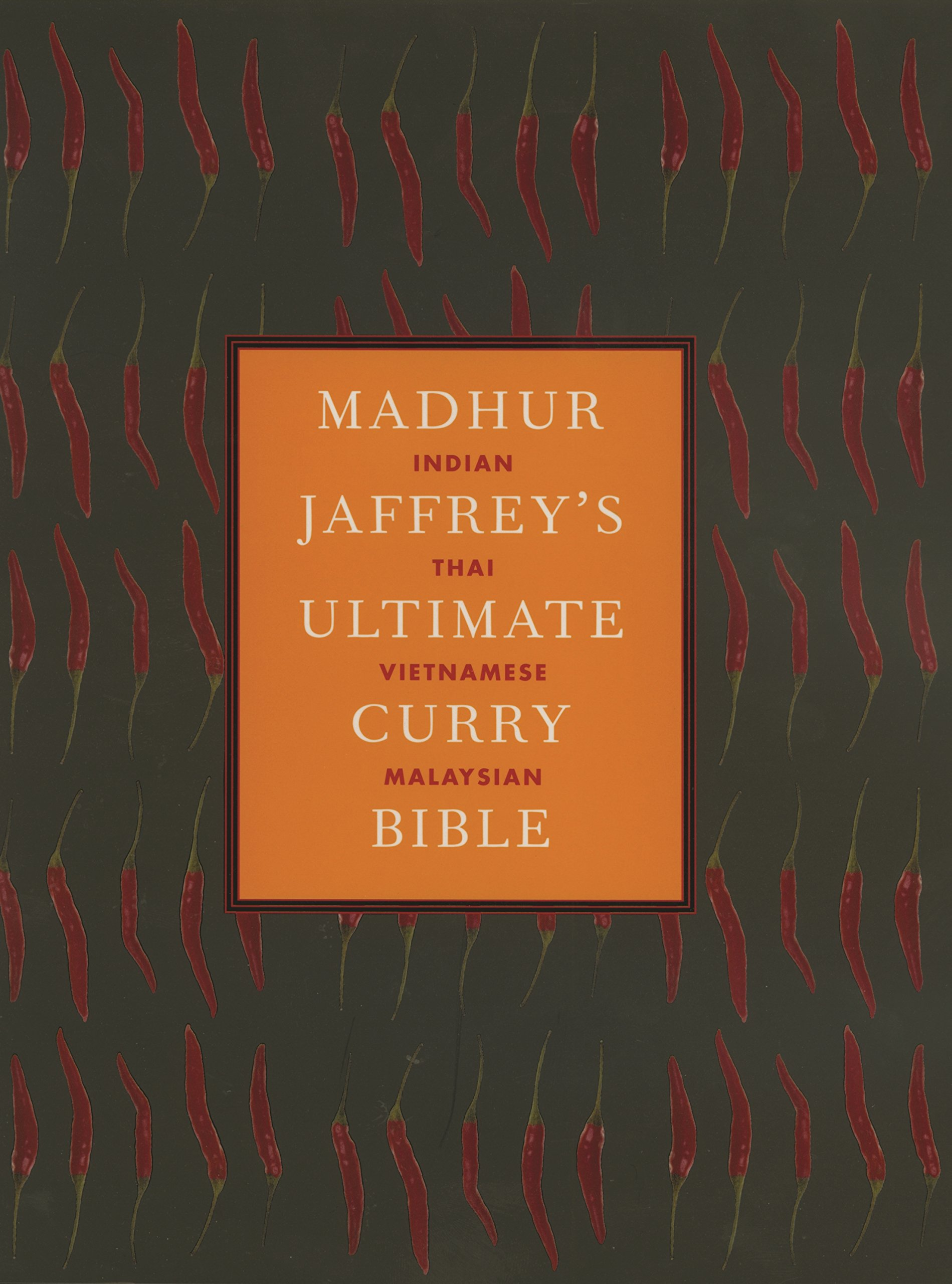 Madhur Jaffrey's Ultimate Curry Bible 2