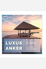 Luxusanker: Das hochwertige Hardcover-Reisetagebuch für traumhafte Urlaube! Gebundene Ausgabe
