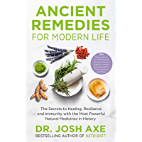 Ancient Remedies for Modern Life: from the bestselling author of Keto Diet (English Edition)
