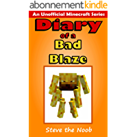Diary of a Bad Blaze (An Unofficial Minecraft Series) (English Edition)