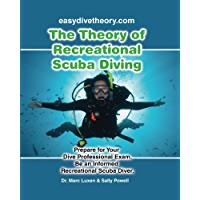 The Theory of Recreational Scuba Diving (Recreational Scuba Dive Education Series Book 2) (English Edition)