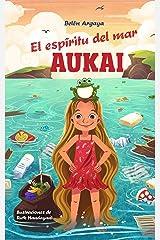 Aukai. El espíritu del mar. Versión Kindle