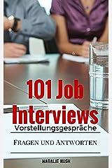 Vorstellungsgespräche: 101 Job Interviews (German Edition) Kindle Edition