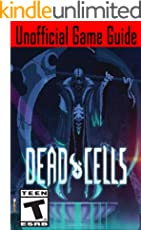 Dead Cells: Unofficial Game Guide (English Edition)