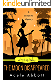 Witch Is Why The Moon Disappeared (A Witch P.I. Mystery Book 17) (English Edition)