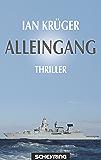 Alleingang: Thriller (Jan Steiger)