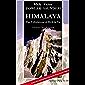 HIMALAYAS - THE TRIBULATIONS OF MICK AND VIC