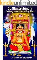 Go Mantralayam: Sri Raghavendra Swamy Mutt