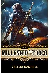 Millennio di fuoco - Raivo Formato Kindle