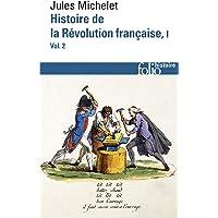 Histoire de la Révolution française (Tome 1 Volume 2))