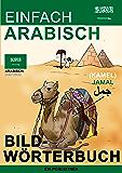 Einfach Arabisch - Bildwörterbuch